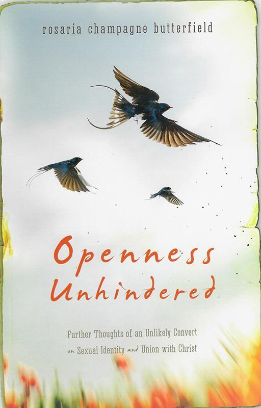 openness Unhindered by Rosaria Butterfield, ISBN: 9781884527999