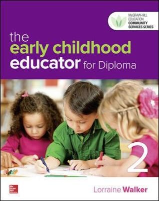 The Early Childhood Educator for Diploma 2edOnline Resource Access Card by Lorraine Walker, ISBN: 9781743769171