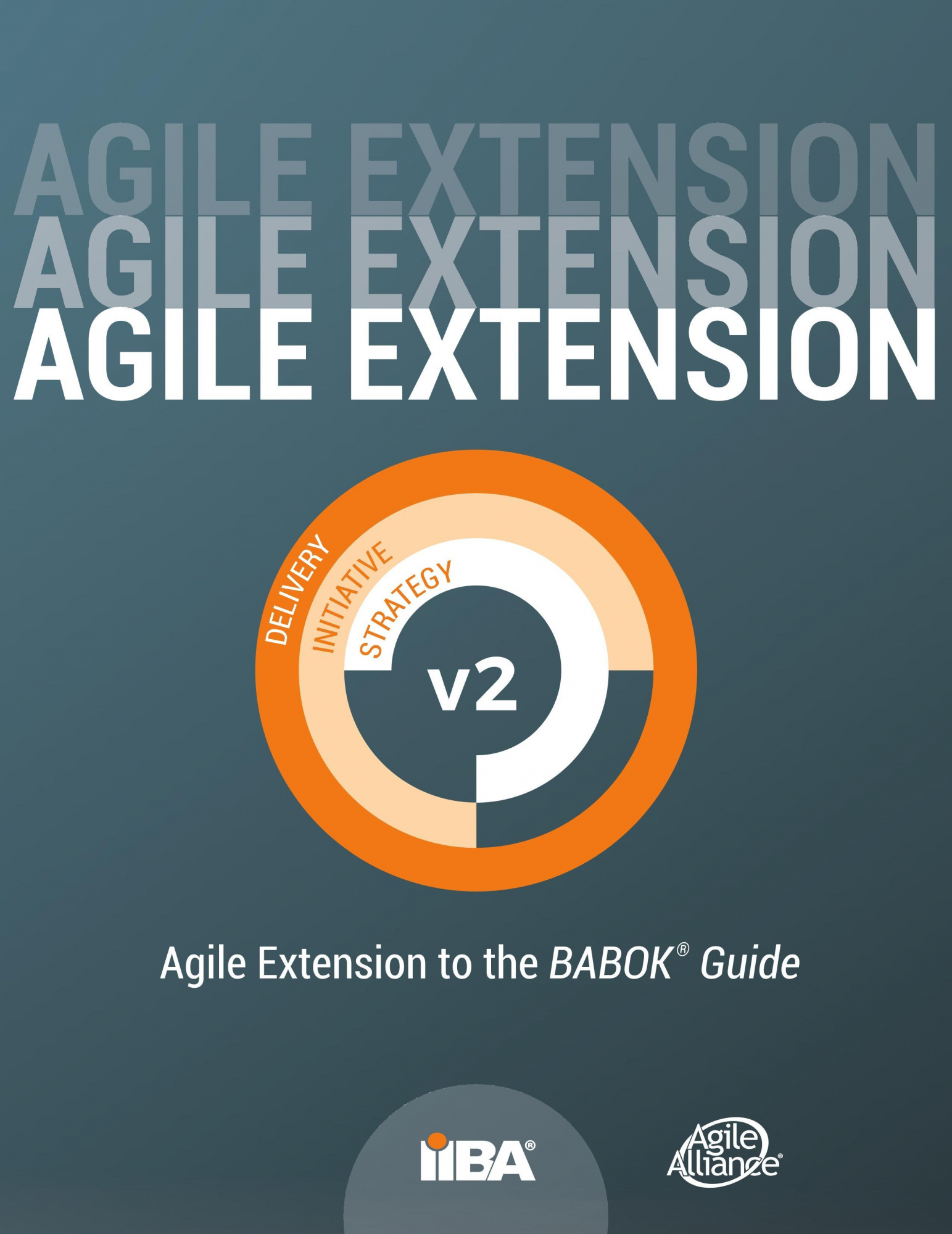 Agile Extension to the BABOK® Guide: Version 2