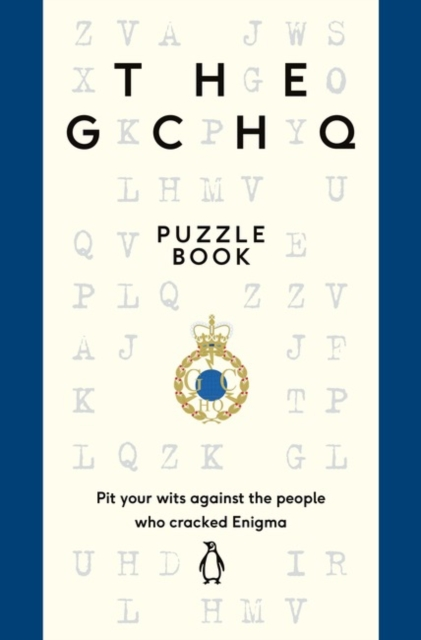 The GCHQ Puzzle Book by GCHQ, ISBN: 9780718185541