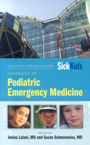 The Hospital for Sick Children Handbook of Pediatric Emergency Medicine