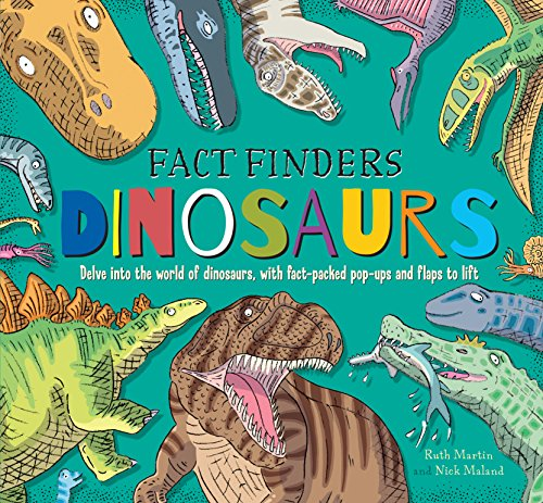 Fact Finders: Dinosaurs by Ruth Martin, ISBN: 9781783701674