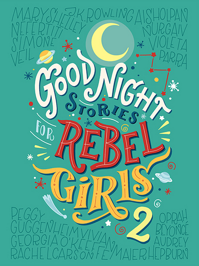 Good Night Stories for Rebel Girls 2 by Elena Favilli, ISBN: 9780997895827