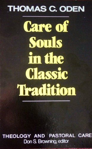 Care of Souls in the Classic Tradition