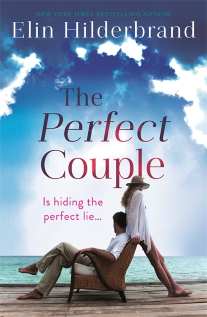 The Perfect Couple by Elin Hilderbrand, ISBN: 9781473611269