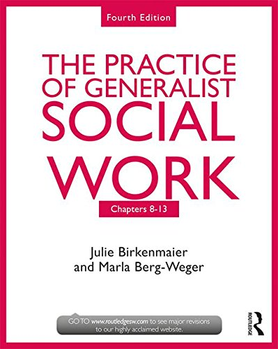 Chapters 8-13The Practice of Generalist Social Work