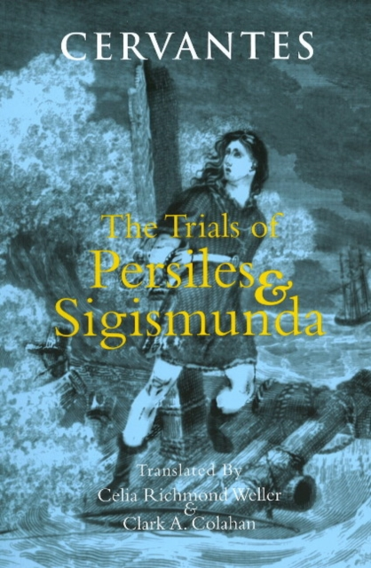 Trials of Persiles and Sigismunda: A Northern Story