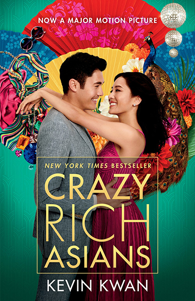 Crazy Rich Asians (Movie Tie-In Edition) by Kevin Kwan, ISBN: 9780525563761
