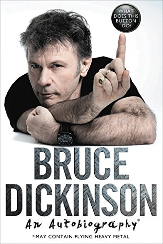 What Does This Button Do? by Bruce Dickinson, ISBN: 9780062468130