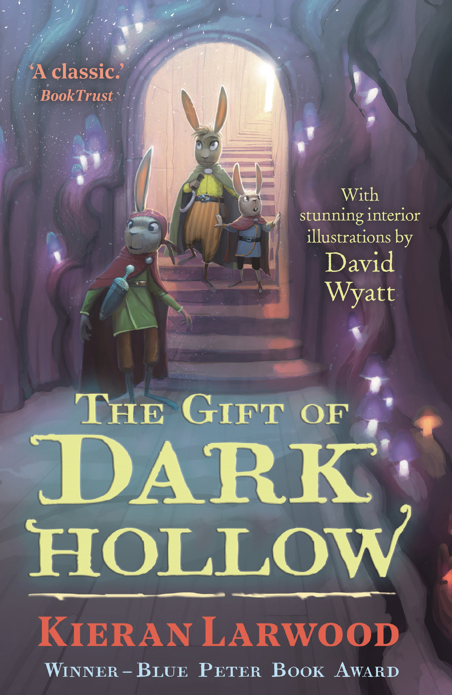 The Five Realms: The Gift of Dark Hollow by Kieran Larwood, Illustrated By David Wyatt, ISBN: 9780571328420