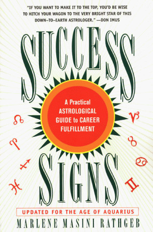 Success Signs, Second Edition: A Practical Astrological Guide to Career Fulfillment