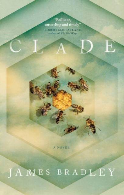 Clade by James Bradley, ISBN: 9781785654145