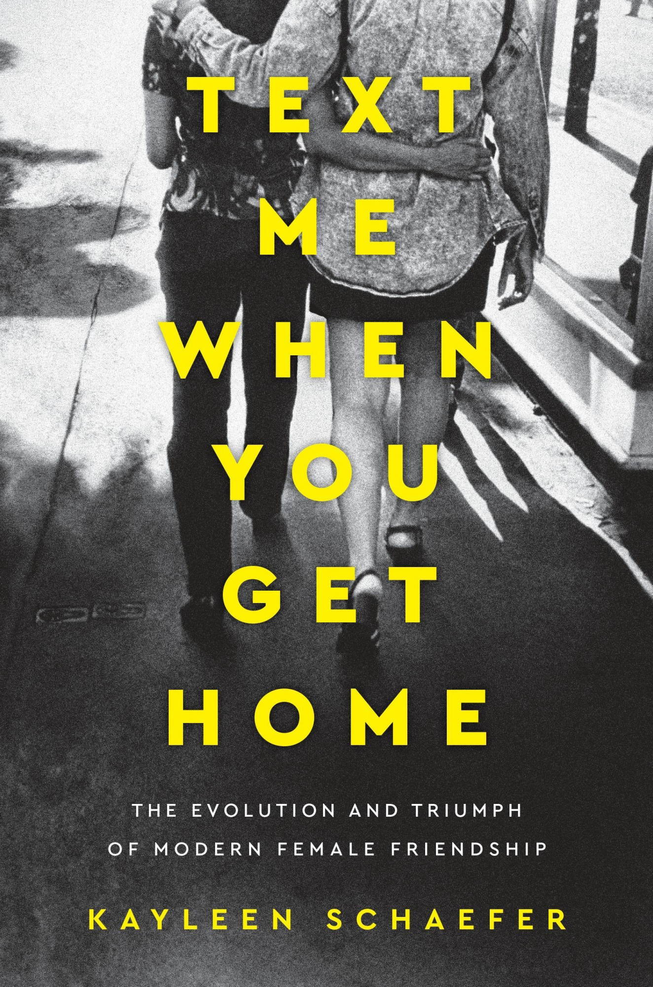 Text Me When You Get Home by Kayleen Schaefer, ISBN: 9781101986127