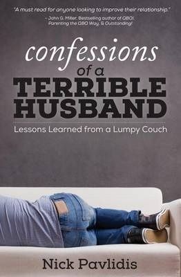 Confessions of a Terrible HusbandLessons Learned from a Lumpy Couch