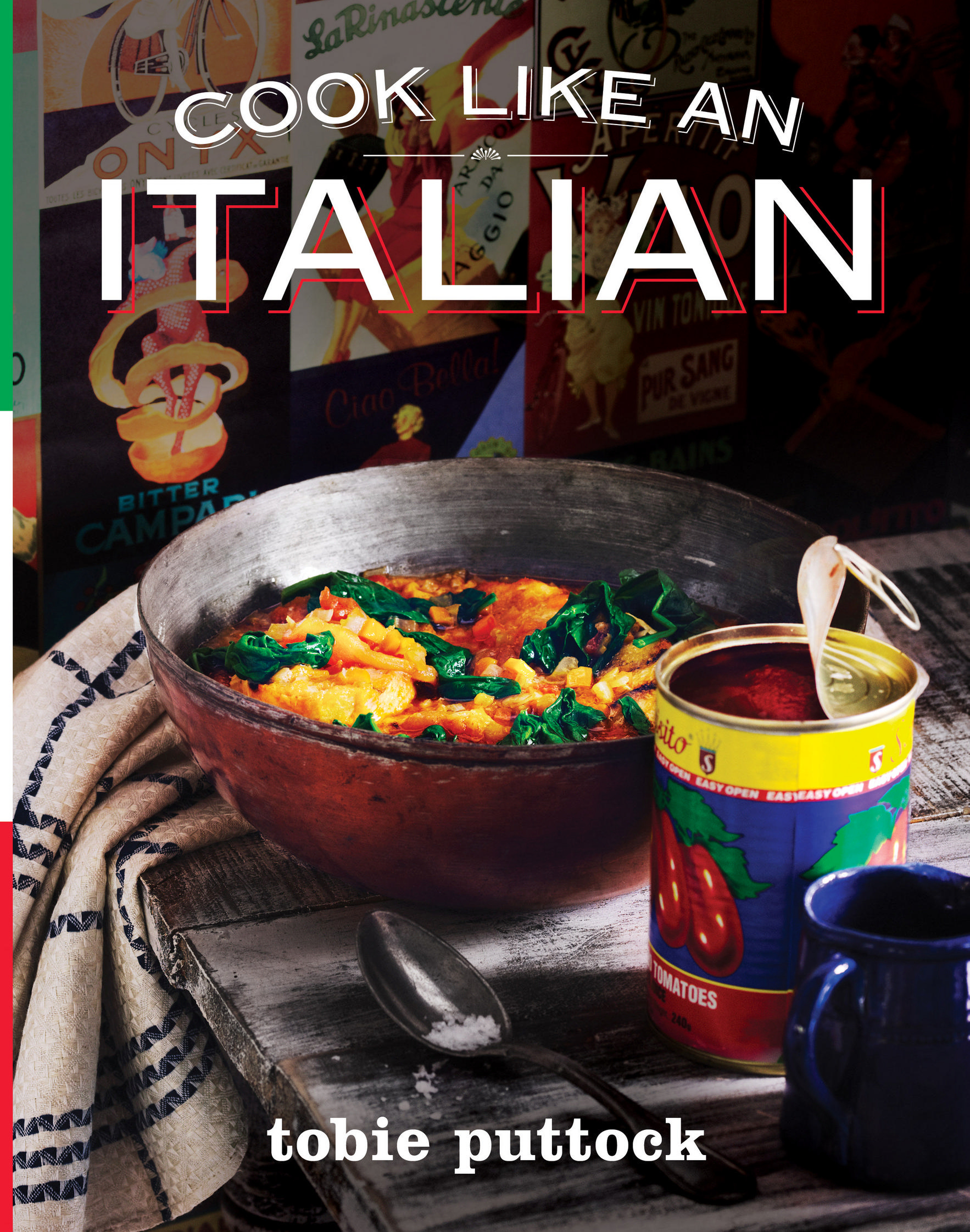 Cook Like an Italian by Tobie Puttock, ISBN: 9781921382192