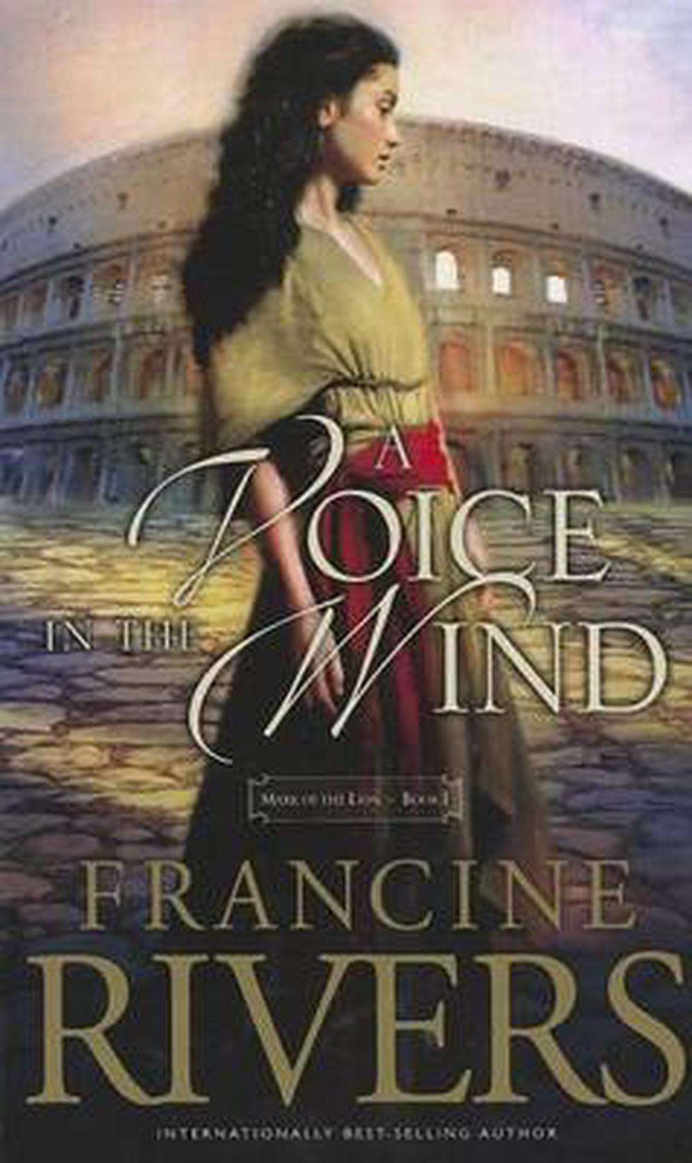 A Voice in the Wind by Francine Rivers, ISBN: 9781410453280