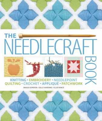 The Needlecraft Book by Maggi Gordon, ISBN: 9781465402103