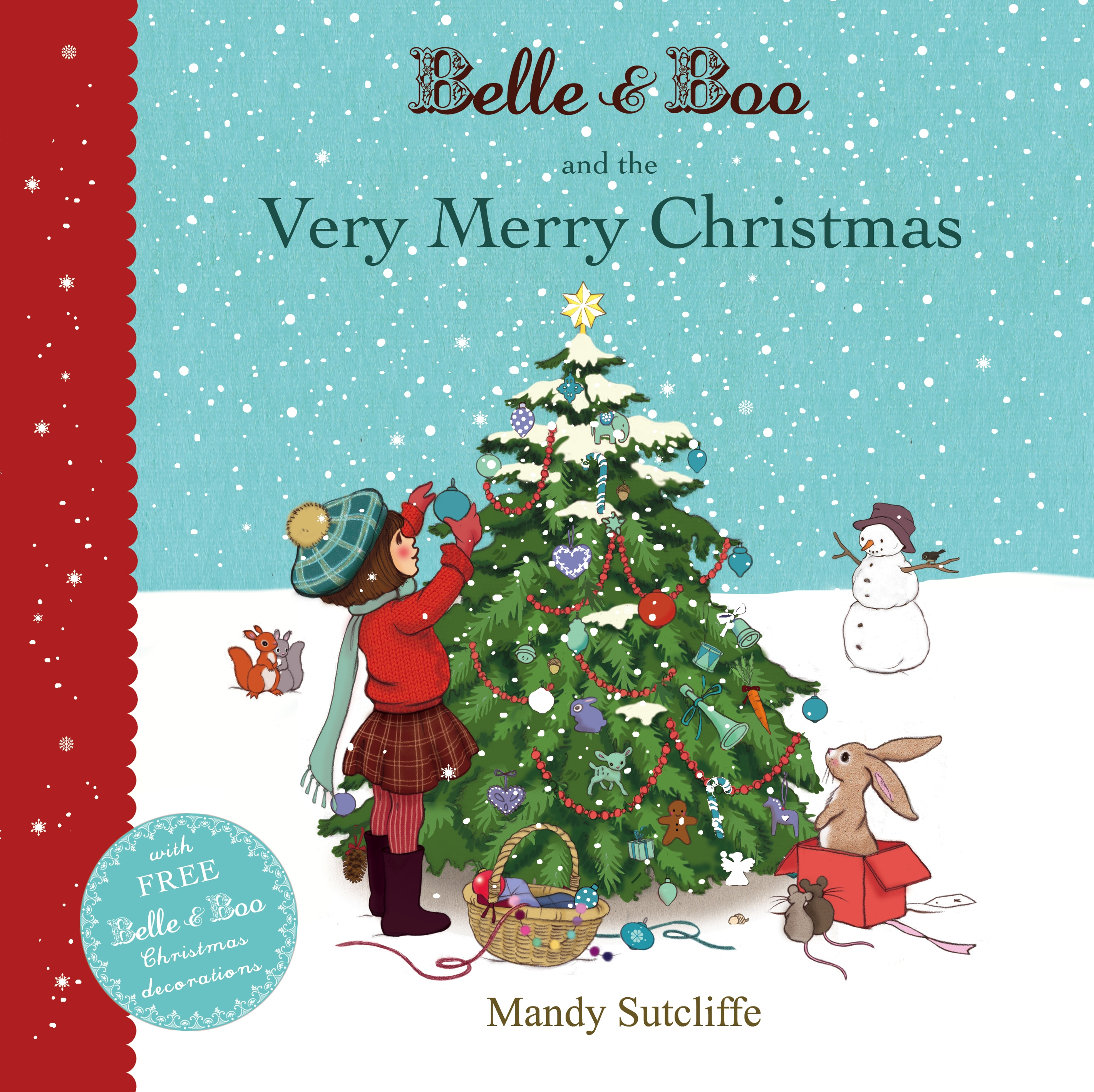 Belle & Boo and the Very Merry Christmas by Mandy Sutcliffe, ISBN: 9781408320914