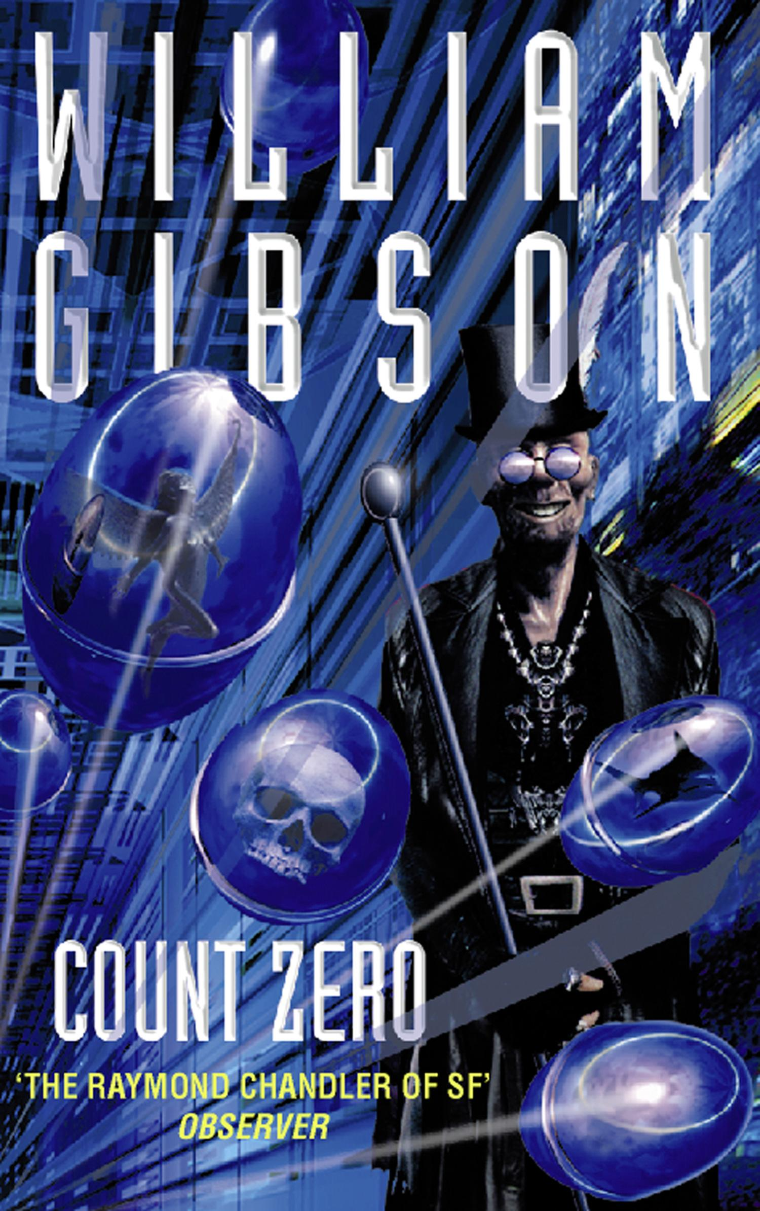 Count Zero by William Gibson, ISBN: 9780007489657