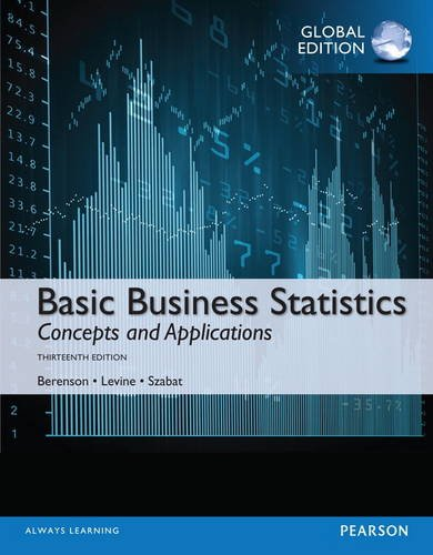 Basic Business Statistics With New Mystatlab, Global Edition by Mark L Berenson, ISBN: 9781292069111