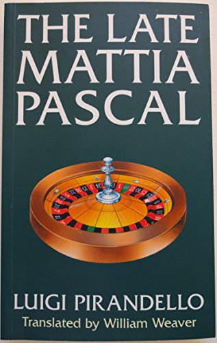 analysis of pirandellos the late mattia The late mattia pascal start download portable document format (pdf) and e-books (electronic books) free online rating news 2016/2017 is books that can provide inspiration, insight, knowledge to the reader.