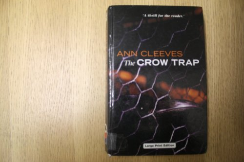 The Crow Trap by Ann Cleeves, ISBN: 9780708992289