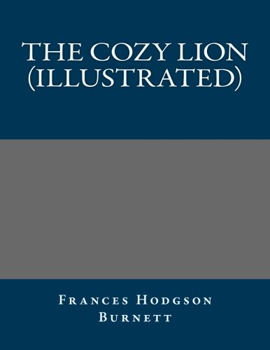 The Cozy Lion (Illustrated)