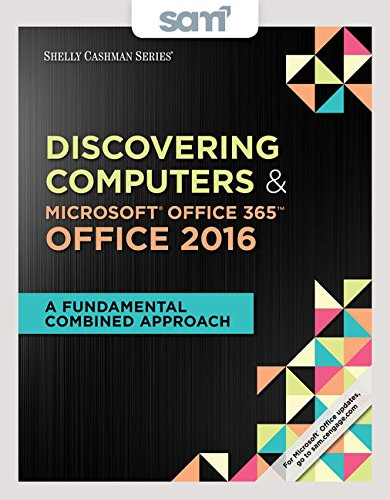 Discovering Computers Microsoft Office 365 2016 Sam Assessments Trainings And Projects With 2 Mindtap Reader Access CardA
