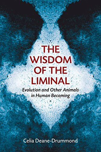 The Wisdom of the Liminal: Human Nature, Evolution, and Other Animals