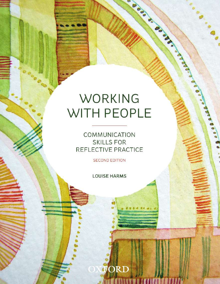 Working with PeopleCommunication Skills for Reflective Practice
