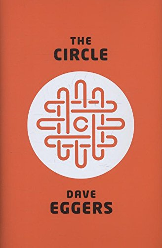 The Circle by Dave Eggers, ISBN: 9780241146484
