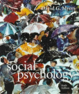 Social Psychology by David G. Myers, ISBN: 9780072902174
