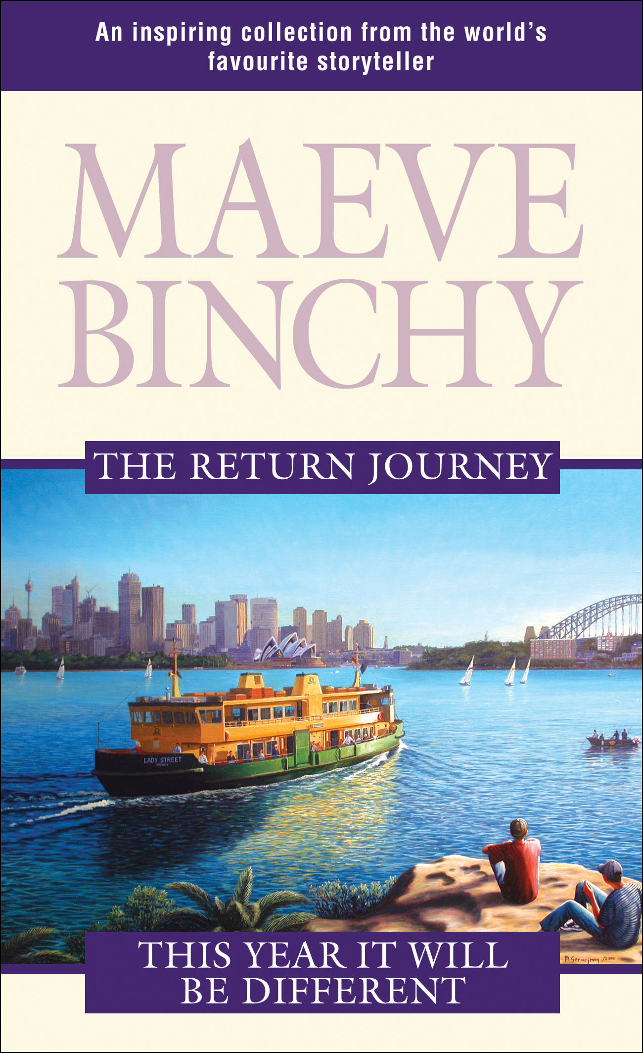 The Return Journey and This Year It Will Be Different by Maeve Binchy, ISBN: 9781741145458