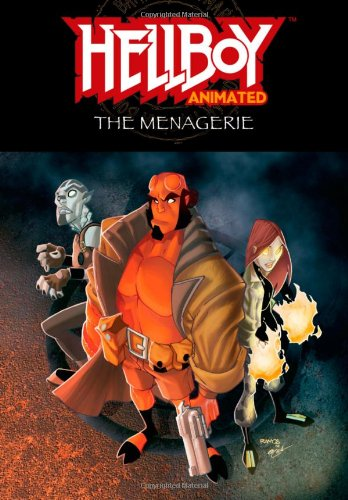Hellboy Animated: Menagerie v. 3