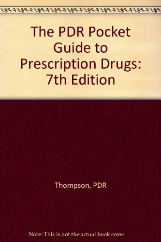 The PDR Pocket Guide to Prescription Drugs - 7th edition