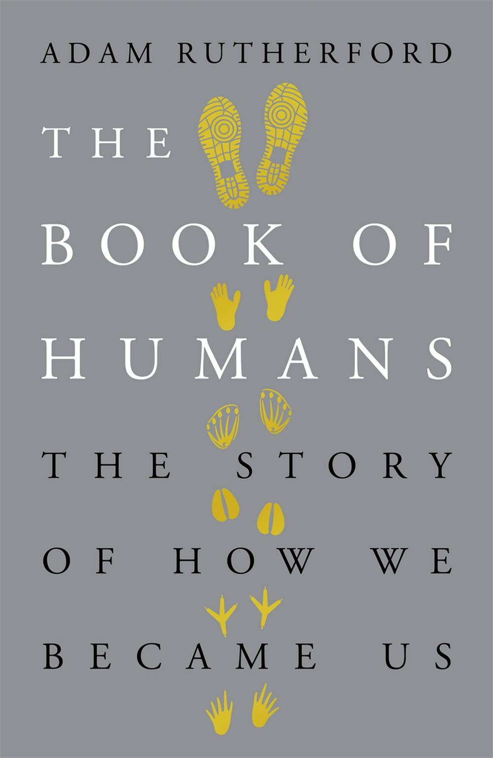 The Book of HumansThe Story of How We Became Us