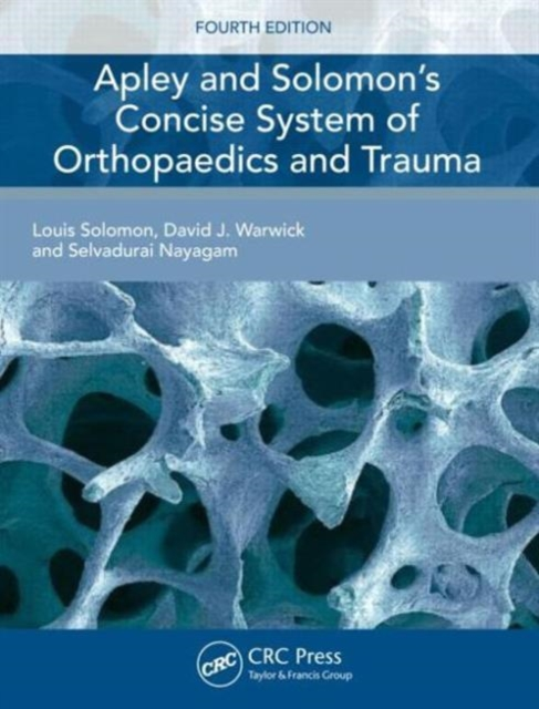 Apley's Concise System of Orthopaedics and Fractures 4e