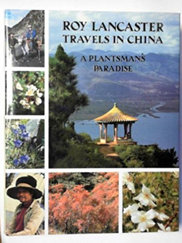 Roy Lancaster Travels in China