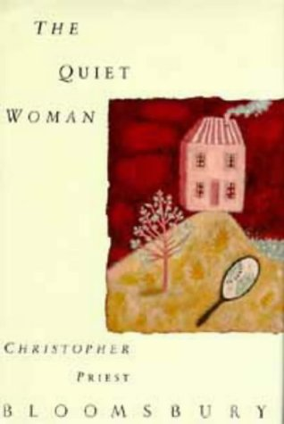 The Quiet Woman by Christopher Priest, ISBN: 9780747505877