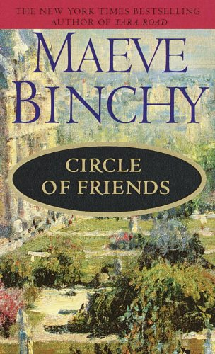 Circle Of Friends (Turtleback School  &  Library Binding Edition) by Maeve Binchy, ISBN: 9780613185042