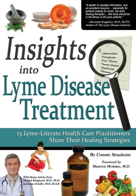 Insights Into Lyme Disease Treatment by Connie Strasheim, ISBN: 9780982513804