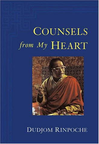 Counsels from My Heart by Dudjom Rinpoche, ISBN: 9781570628443