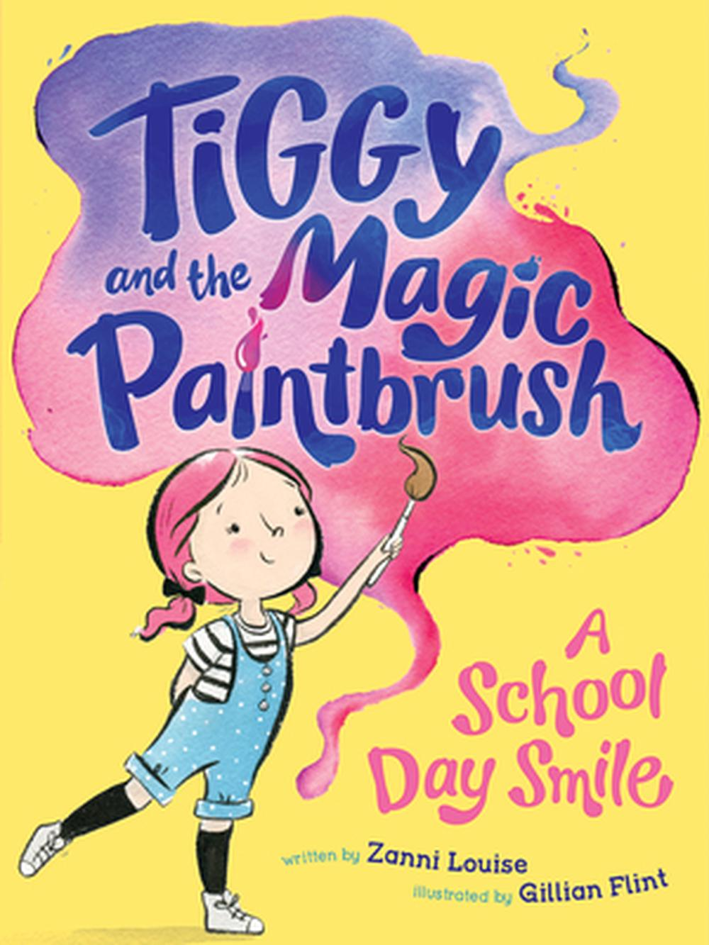 Tiggy and the Magic PaintbrushA School Day Smile