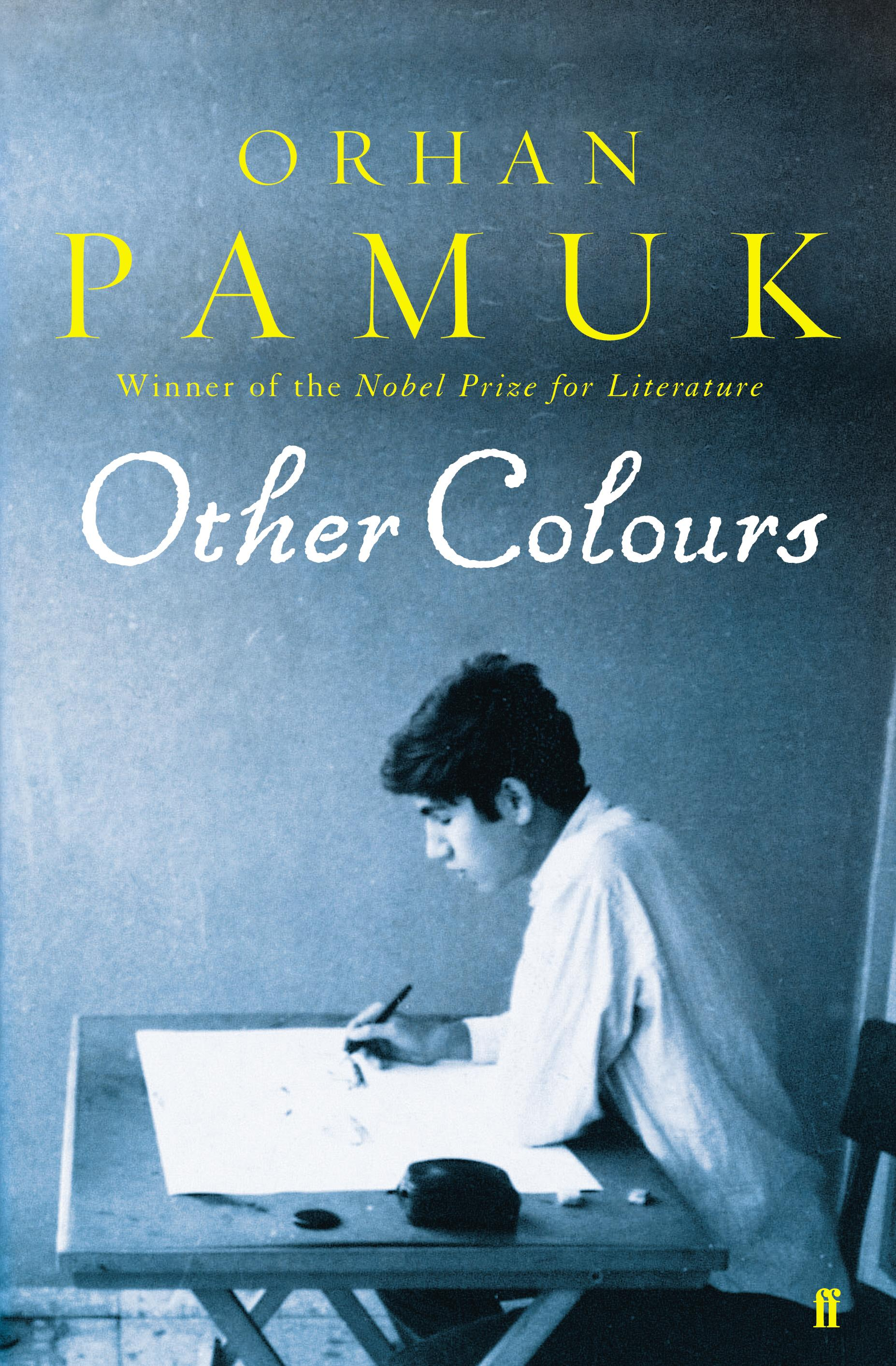 other colors essays and a story Other colors: essays and a story  lists by orhan pamuk best of turkish literature 308th out of 550 books — 743 voters best books ever 10189th out of 51,555 books — 182,187 voters كتب أدباء نوبل.