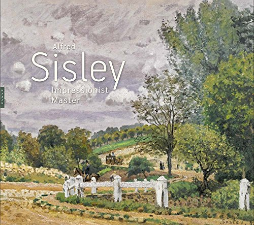 Alfred Sisley: Impressionist Master by MaryAnne Stevens, ISBN: 9780300215571