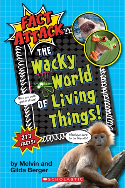The Wacky World of Living Things! (Fact Attack #1)Plants and Animals