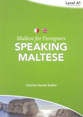 Maltese for Foreigners: Speaking Maltese