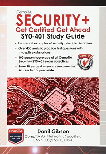 CompTIA Security+: Get Certified Get Ahead: SY0-401 Study Guide by Darril Gibson, ISBN: 9781939136022