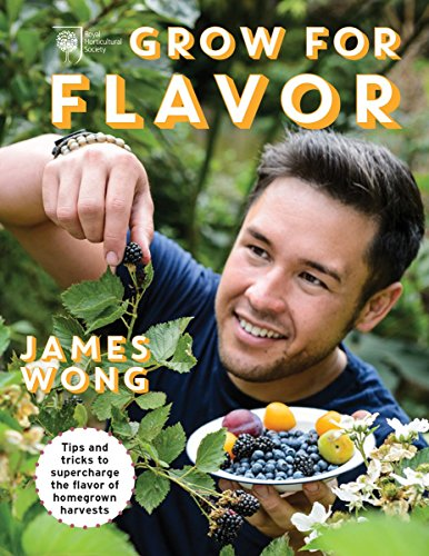Grow for FlavorTips and Tricks to Supercharge the Flavor of Ho... by James Wong, ISBN: 9781770856691