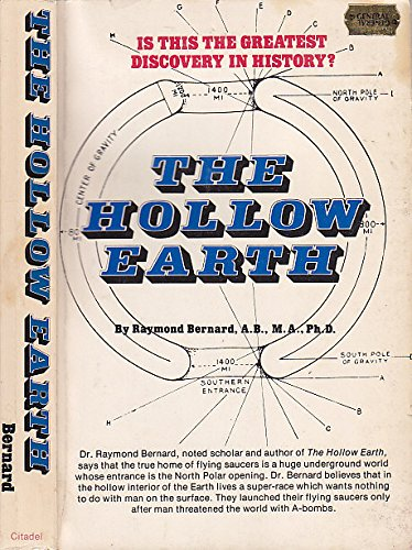 The Hollow Earth The Greatest Geographical Discovery in History